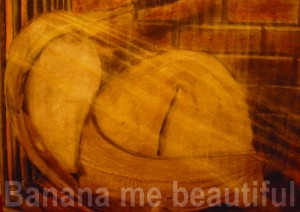 Banana me beautiful